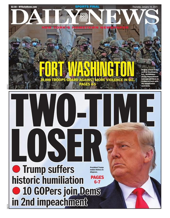 """For the Daily News, Donald Trump is now a """"double loser"""" and US MPs have inflicted """"historic humiliation"""" on him."""
