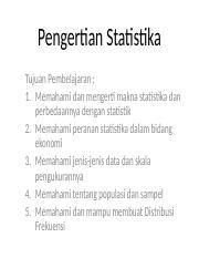 Kesimpulan atau menarik kesimpulan mengenai karakteristik. 1 Pengertian Statistika Ppt Pengertian Statistika Tujuan Pembelajaran 1 Memahami Dan Mengerti Makna Statistika Dan Perbedaannya Dengan Statistik 2 Course Hero