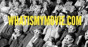 موقع what is my movie لمساعدتك في الوصول إلي أي فيلم تريد مشاهدته