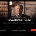 Howard Schultz –  Business Leadership MasterClass