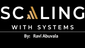 Ravi Abuvala – Scaling with Systems 2.0