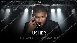 Usher MasterClass – The Art of Performance