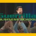 T. Harv Eker – Guerrilla Business School