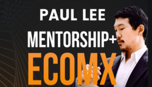Paul Lee – EcomX Mentorship Program