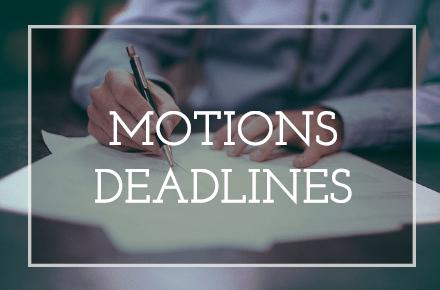 Motions Deadlines