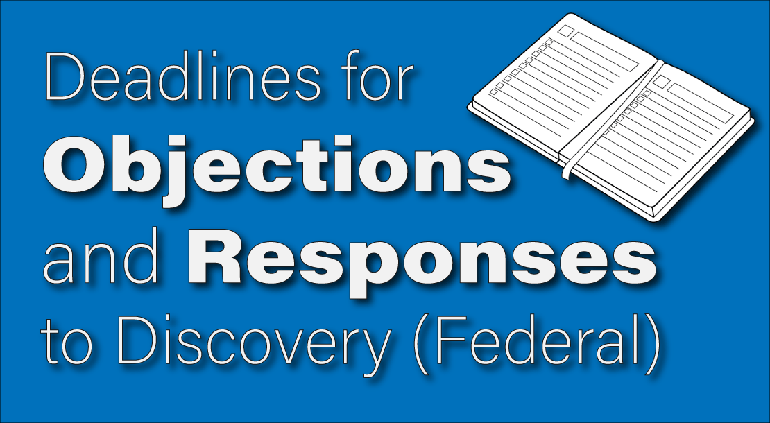 deadline to respond to discovery requests