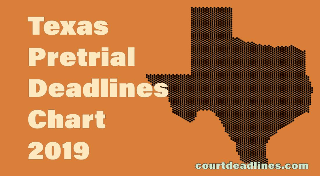 Image of 2019 Texas Pretrial Deadlines Chart