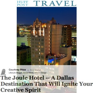 Huffington Post Joule Hotel on www.CourtneyPrice.com