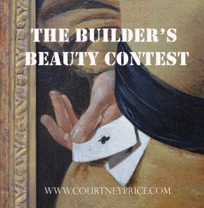 Thinking about building or remodeling? Don't be had by the Builder's Beauty Contest, protect yourself with these tools on www.CourtneyPrice.com