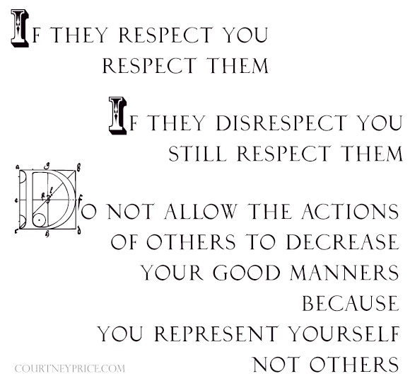 Respect, from Social Media: Paragons of Netiquette on www.CourtneyPrice.com http://wp.me/p2e5e8-4Ai