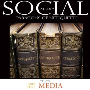 Expert Netiquette Tips at HuffPost Media