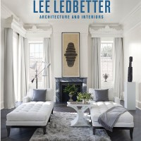The Art of Place: Lee Ledbetter- Architecture​ and Interiors
