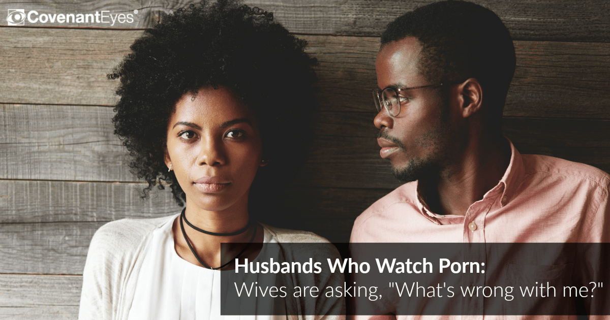 husbands who watch porn