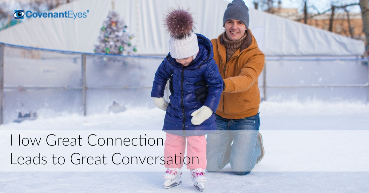 Great Connection Leads to Great Conversation