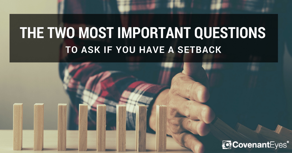 two important questions if you have a setback