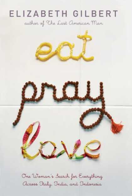 Greatest Book Covers - Eat Pray Love