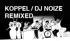 koppel_dj-noize_remixed