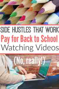 Side Hustles That Work: Pay for Back to School Watching Videos