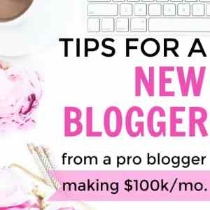 Best Tips for a New Blogger From a Blogging Pro