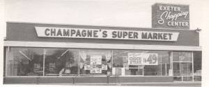 Champagne's Super Market, Exeter NH. Photograph Courtesy Exeter Historical Society.