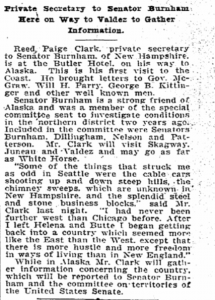 Newspaper Article titled: Reed P. Clark To Visit Alaska. From Seattle Daily Times, Seattle WA, June 11, 1905, page 17