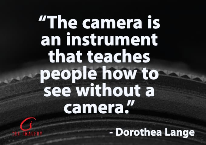 Dorothea Lange Photography Quotes