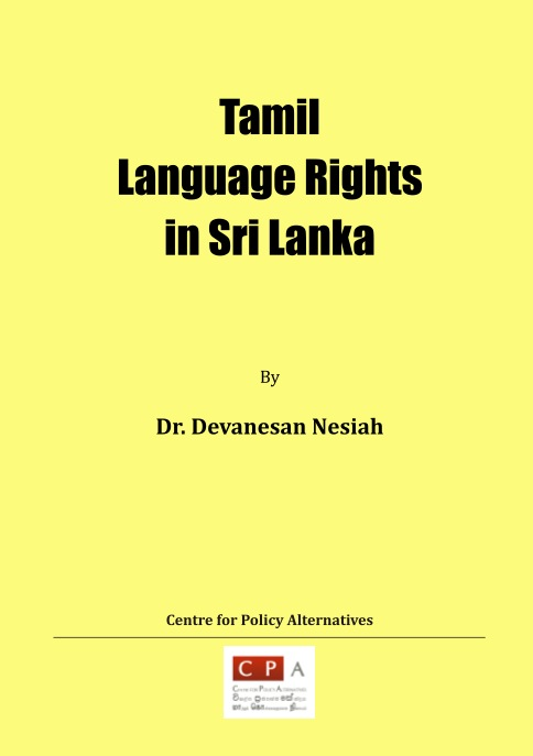 Tamil Language Rights in Sri Lanka – Centre for Policy Alternatives