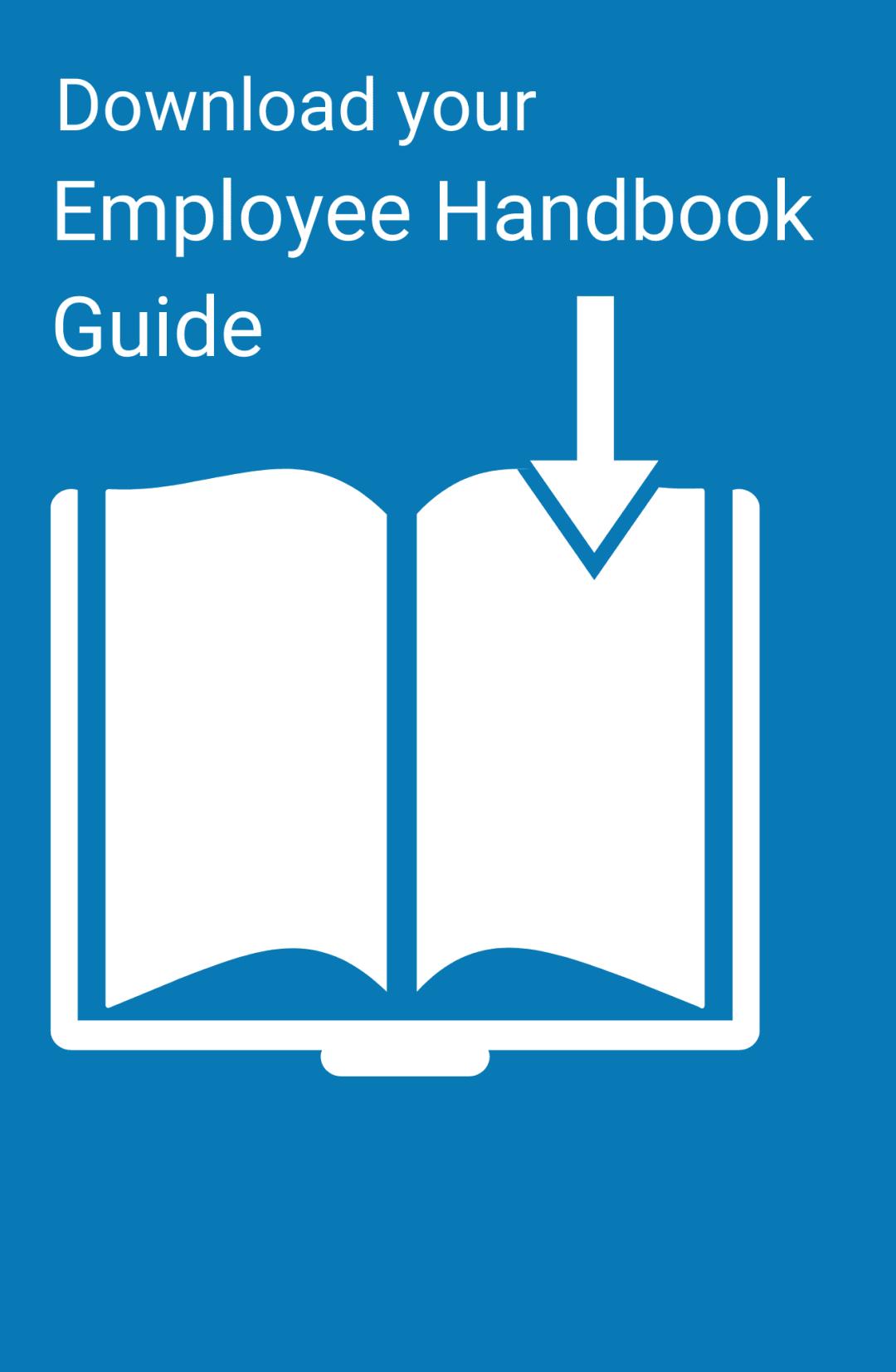 Download your Employee Handbook Guide