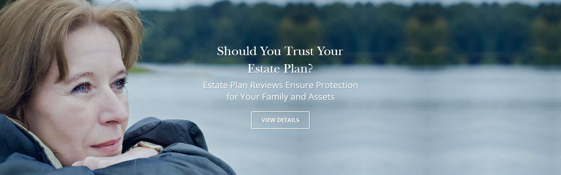 Should You Trust Your Estate Plan?