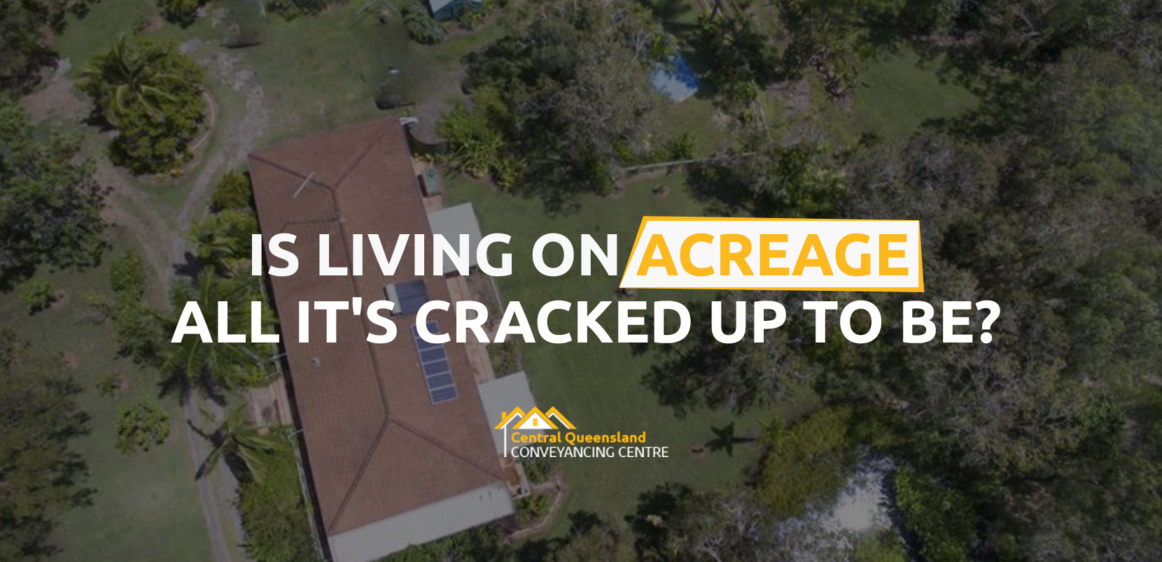 Is Living On An Acreage All It's Cracked Up To Be?