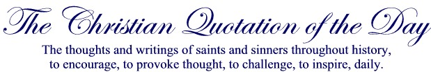 THE CHRISTIAN QUOTATION OF THE DAY