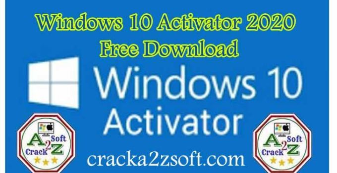 Windows 10 Activator key 2020 crack
