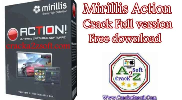 Mirillis Action activation key crack