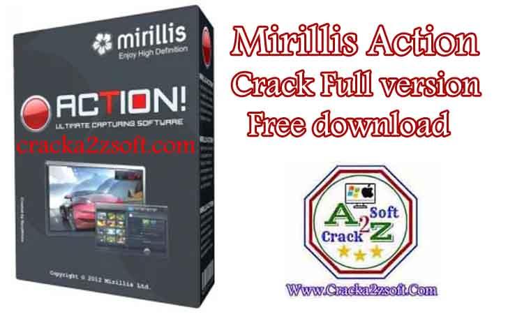 Mirillis Action activation key crack