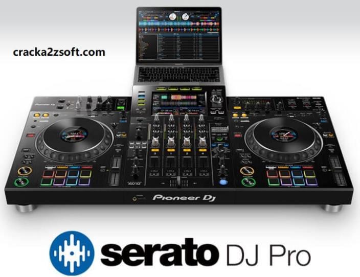 Serato DJ Pro Crack 2021