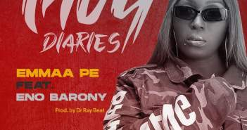 Yaa Pono - Emmaa Pe Ft Eno Barony (Prod. by Dr Ray Beat)