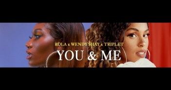 Rola x Wendy Shay - You and me