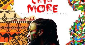 Samini - Cry No More (Prod. by Loud City)