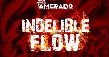 Amerado - Indelible Flow (Amg Medikal Diss)