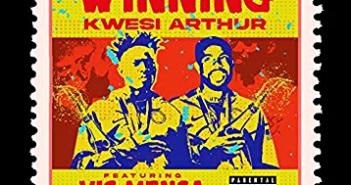 Kwesi Arthur ft Vic Mensa - Winning Lyrics