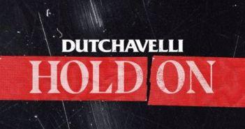 Dutchavelli - Hold On