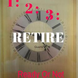 Cracking Retirement 1 2 3 retire ready or not