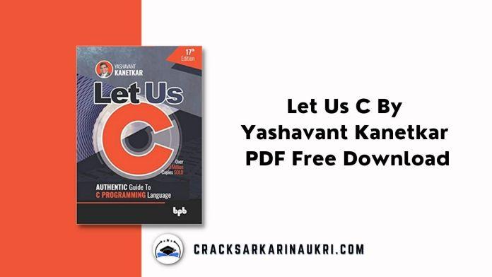 Let Us C By Yashavant Kanetkar PDF 17th Edition Free