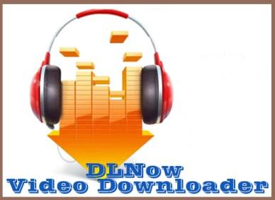 DLNow Video Downloader Windows