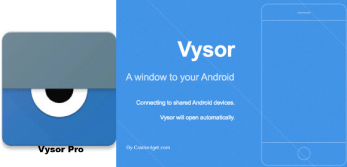 Vysor Pro windows
