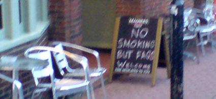no smoking but fags