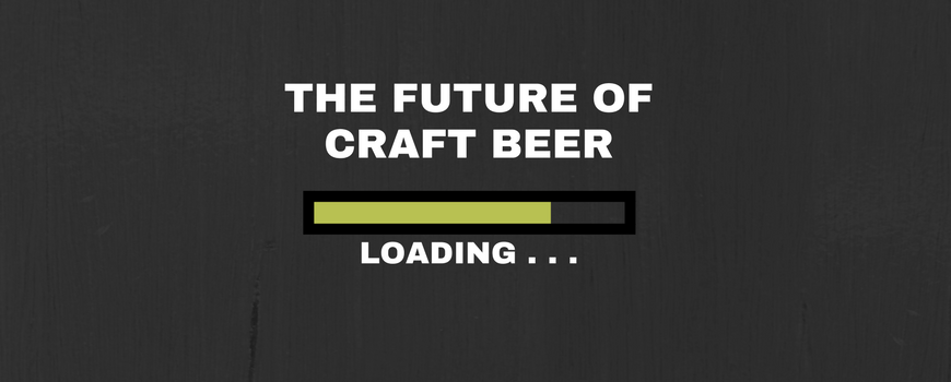 Craft beer predictions 2018 what will next year bring for Craft beer market share 2017
