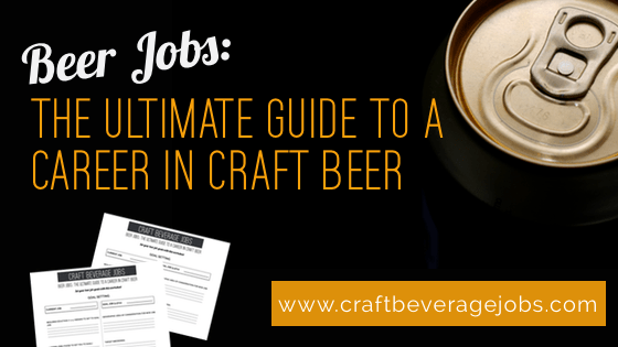 getting a sales job in craft beer craft beverage jobs