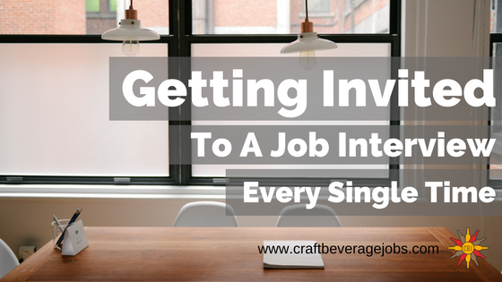 How To Get Invited To A Job Interview Every Single Time