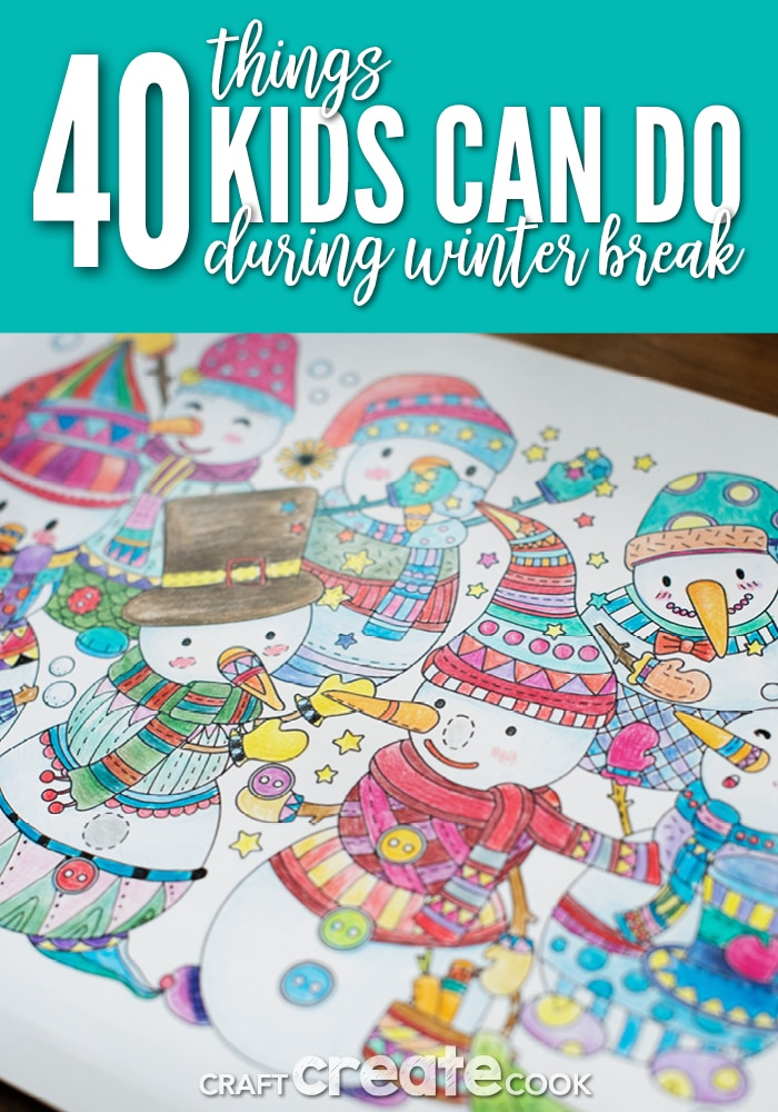 Are you stressed and frazzled during winter break? We've got 4 things kids can do while home from school!